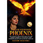 Unleash Your Inner Phoenix: The Ultimate 7-Step Framework for Smart Women to Radically Transform Their Hormonal Health…