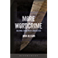 More Wordcrime: Solving Crime With Linguistics