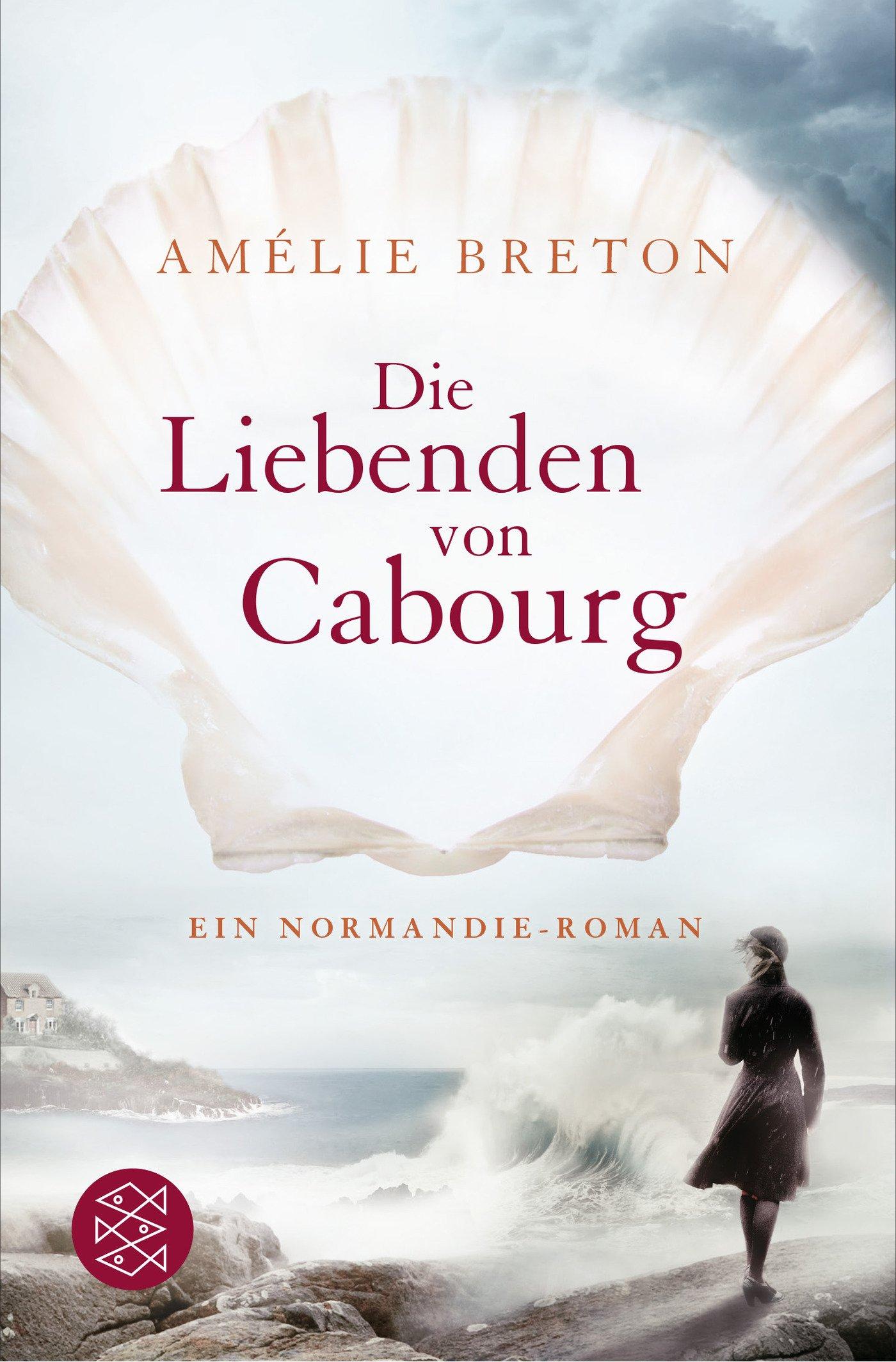 Die Liebenden von Cabourg: Ein Normandie-Roman Taschenbuch – 24. Juli 2014 Amélie Breton FISCHER Taschenbuch 3596030293 1920 bis 1929 n. Chr.