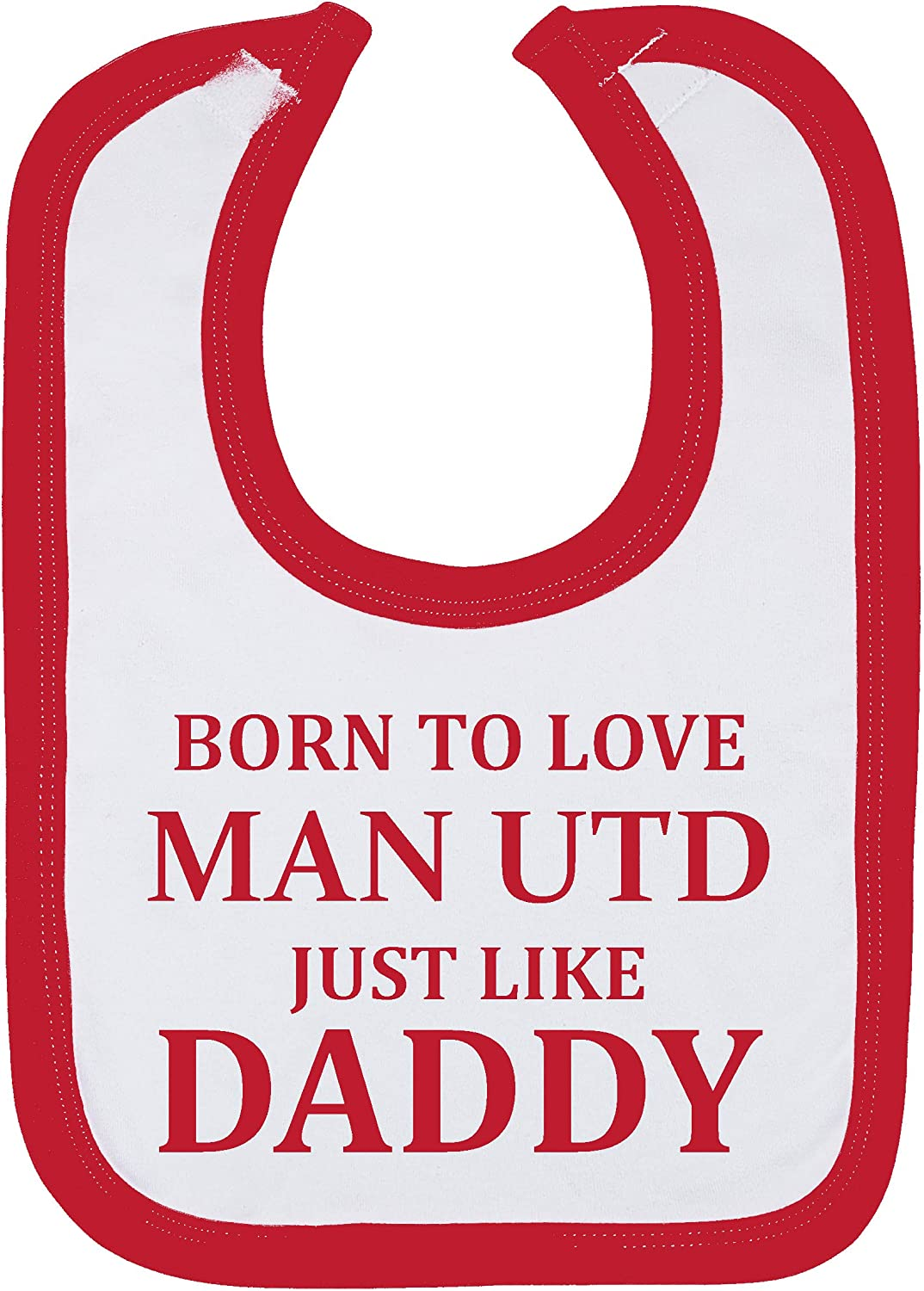 Born To Love Man Utd Just Like Daddy Baby Boy Girl Bibs Made in the UK Using 100/% Fine Combed Cotton