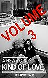 A New York Kind Of Love: A Memoir That Explores Cocaine and Methamphetamine Addiction (volume 3)
