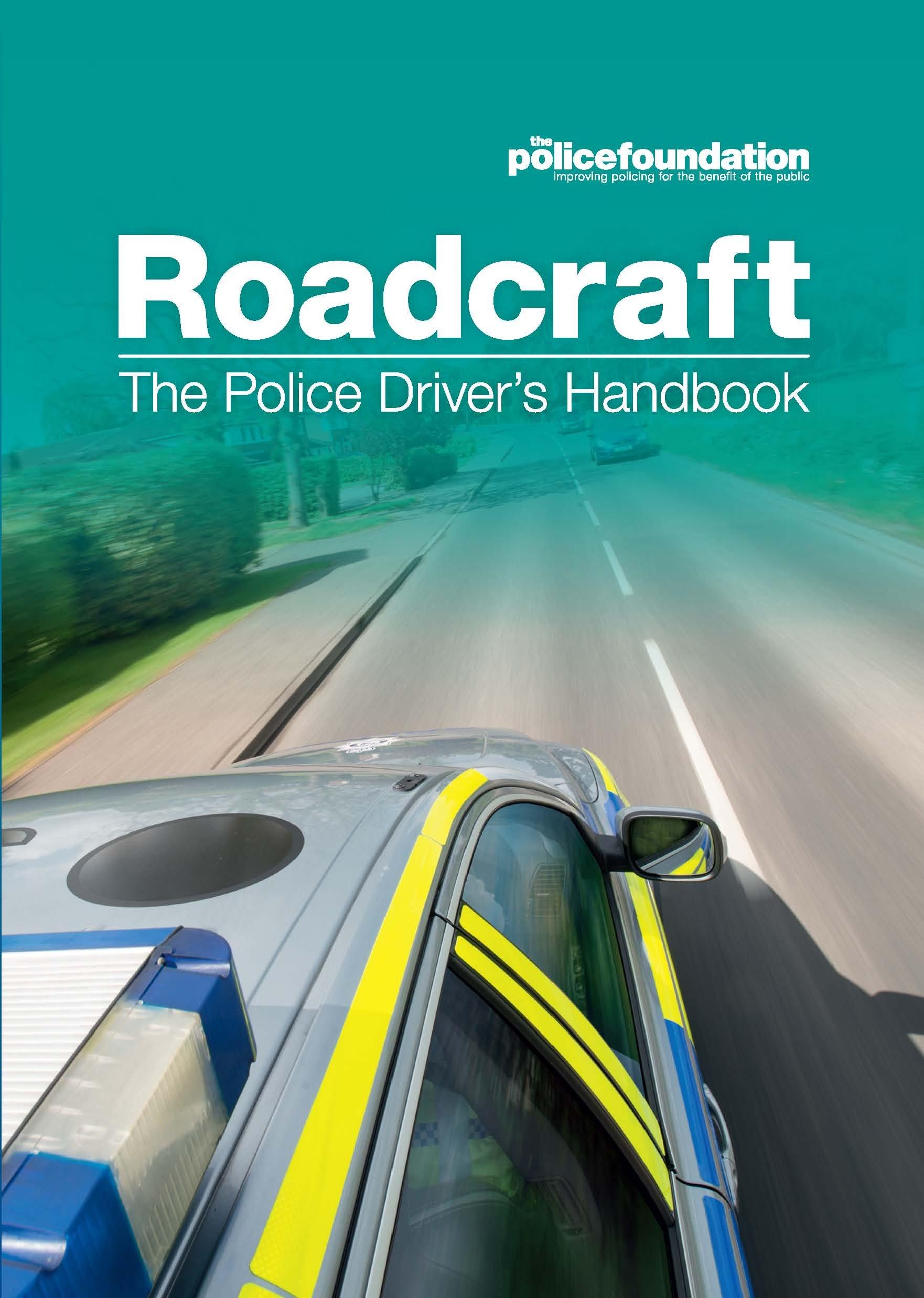 Roadcraft   The Police Driver's Handbook  English Edition