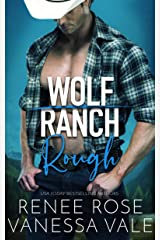 Rough (Wolf Ranch Book 1) Kindle Edition