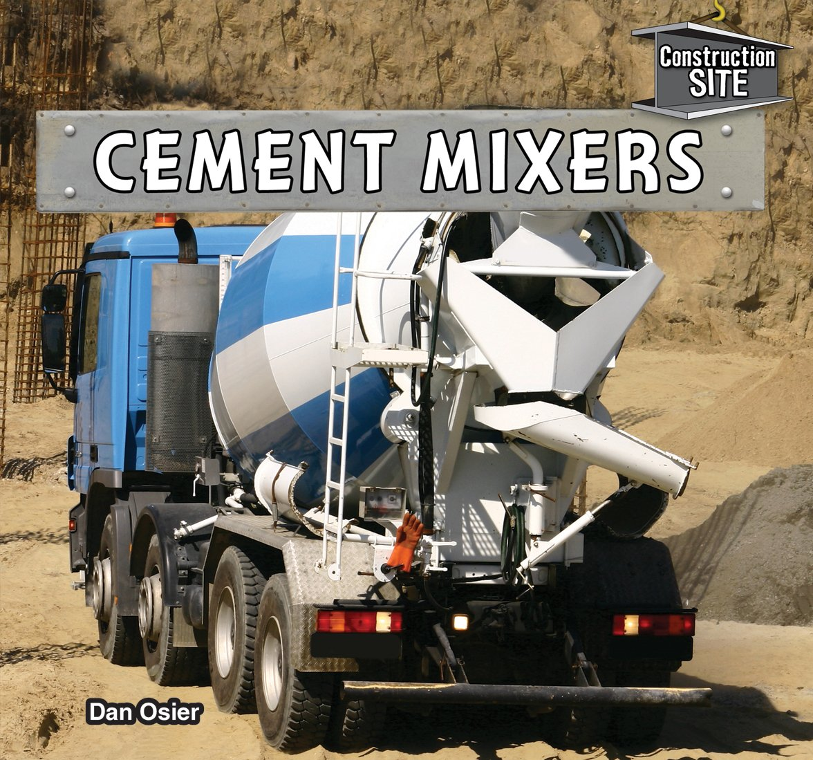 Read Online Cement Mixers (Construction Site) pdf epub