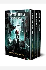 The Dystopiaville Omnibus: A Dystopian Sci-Fi Horror Collection Kindle Edition