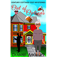 Out of Options: A Century Cottage Cozy Mysteries novella
