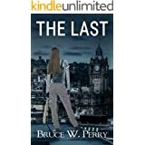 The Last: A Post-Apocalyptic Pandemic Adventure