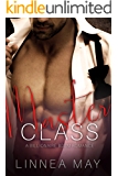 Master Class: Alpha Bad Boy Billionaire Romance