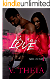 It Was Love (Taboo Love Duet Book 1)