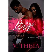 It Was Love (Taboo Love Duet Book 1) (English Edition)