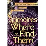 Grimoires and Where to Find Them (The Case Files of Henri Davenforth)