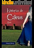 Historias de Caleus: Dalila