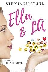 The Viral Affect: A Romantic Comedy (Ella and LA Book 1) Kindle Edition