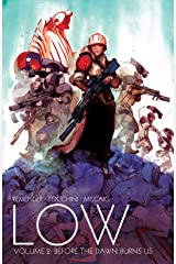 Low Vol. 2: Before the Dawn Burns Us Kindle Edition