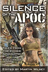 Silence of the Apoc: Tales from the Zombie Apocalypse (Volume 2) Paperback