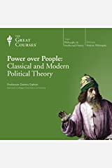 Power over People: Classical and Modern Political Theory Audible Audiobook
