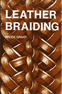 Encyclopedia of rawhide and leather braiding bruce grant tandy leather leather braiding book 6022 00 fandeluxe Gallery