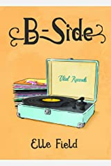 B-Side: (Arielle Lockley 2.5) Kindle Edition