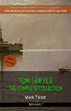 Tom Sawyer: The Complete Collection [newly updated] (Book House Publishing) (The Greatest Fictional Characters of All Time)