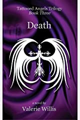 Death: YA Dark Urban Fantasy (Tattooed Angels Trilogy Book 3) Kindle Edition