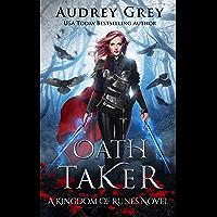 Oath Taker: Kingdom of Runes Book 1 (English Edition)