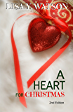 A HEART FOR CHRISTMAS (LOVE AT CHRISTMASTIME Book 1)