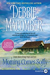 Morning Comes Softly Paperback