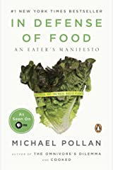 In Defense of Food: An Eater's Manifesto Paperback
