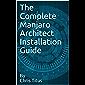 The Complete Manjaro Architect Installation Guide
