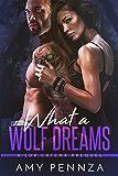 What a Wolf Dreams: A Lux Catena Series Prequel