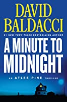 A Minute To Midnight (An Atlee Pine Thriller Book