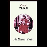 The Byzantine Empire (English Edition)