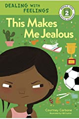 This Makes Me Jealous (Rodale Kids Curious Readers/Level 2 Book 6) Kindle Edition