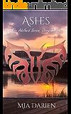 Ashes (The Adelheid Series Book 16)