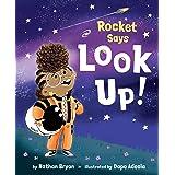 Rocket Says Look Up! (Rocket Says...)
