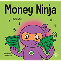Money Ninja: A Children's Book About Saving, Investing, and Donating