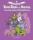 Le meilleur de Tom-Tom et Nana, Tome 5 : Saperlipopette, voilà tante Roberte !
