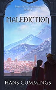 Malediction (Scars of the Sundering Book 1)