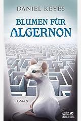 Blumen für Algernon: Roman (German Edition) eBook Kindle