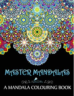 Master Mandalas A Mandala Colouring Book For Adults Teens
