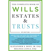 The Complete Book of Wills, Estates & Trusts (4th Edition): Advice That Can Save You Thousands of Dollars in Legal Fees…