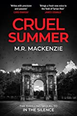 Cruel Summer: a gripping crime mystery from the McIlvanney Prize-nominated author of In The Silence Kindle Edition