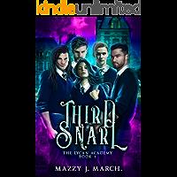 Third Snarl (The Lycan Academy Book 3)