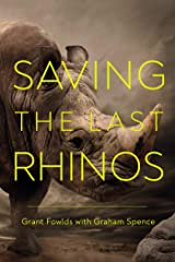 Saving the Last Rhinos Kindle Edition