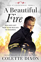A Beautiful Fire (Love at Lincolnfield Book 4) Kindle Edition
