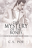 The Mystery of the Bones (Snow & Winter Book 4)