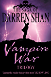 "Vampire War Trilogy (The Saga of Darren Shan): ""Hunters of the Dusk"", ""Allies of the Night"", ""Killers of the Dawn"" (English Edition)"