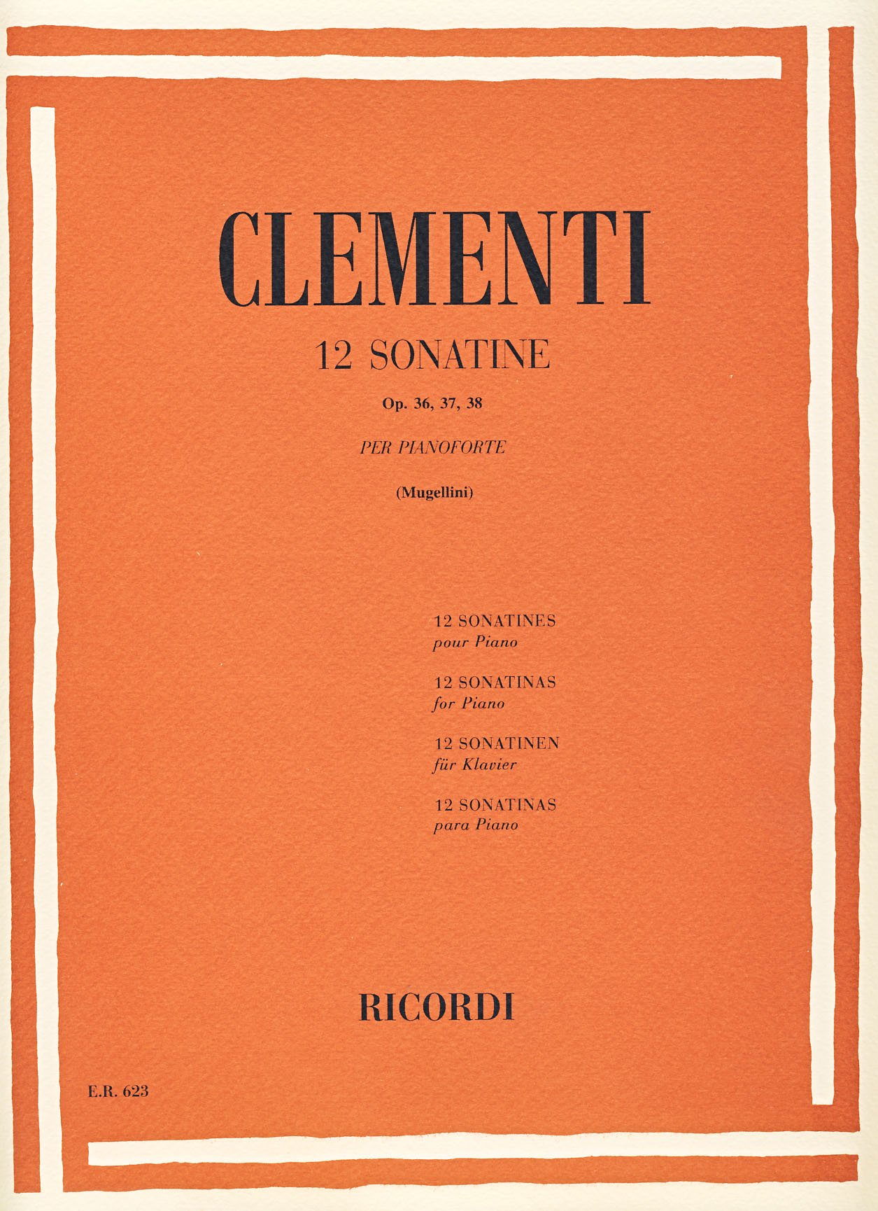 12 Sonatine Op. 36, 37, 38 Per Pianoforte (Francese) Copertina flessibile – 1 gen 1984 Muzio Clementi Ricordi 0041806239 Musique