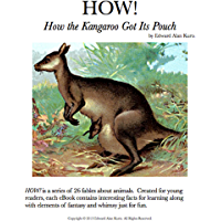 HOW! How the Kangaroo Got Its Pouch