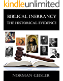 Biblical Inerrancy: The Historical Evidence